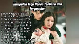 Kumpulan lagu Korea terbaru romantis dan terpopuler