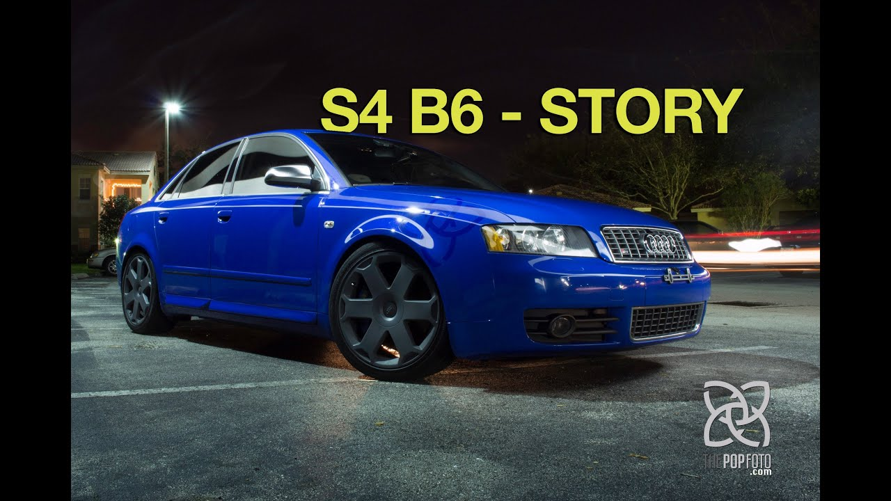 audi s4 b6 story youtube. Black Bedroom Furniture Sets. Home Design Ideas