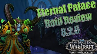 BFA - 8.2.5 The Eternal Palace Warlock Raid Review and Guide! Specs, Essences, Talents and More!