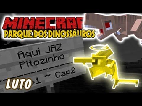 Minecraft Parque dos Dinossauros - #2 Luto