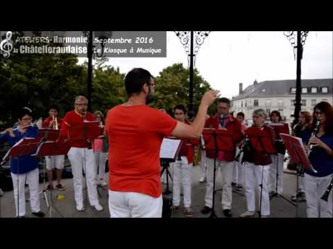 Harmonie la Chatelleraudaise, Chatellerault, le kiosque a musique septembre 2016