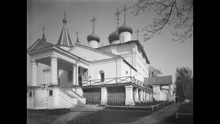 Вознесенский Печерский мужской монастырь / Pechersky Ascension Monastery- 1890-1914