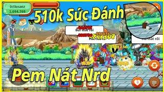 Rảnh Rỗi Vác Con Hàng Td 510k Sd Quẩy Nát NRSD - Ngọc Rồng Online