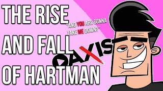 THE RISE AND FALL OF BUTCH HARTMAN