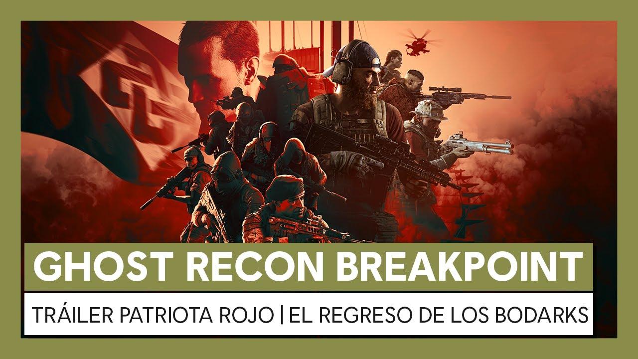 Ghost Recon Breakpoint: tráiler Patriota Rojo | El regreso de los Bodarks