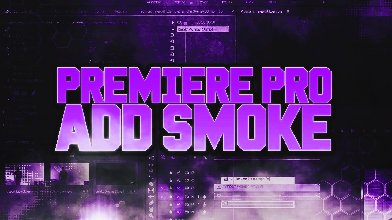 How To: Add Smoke in Adobe Premiere Pro CC