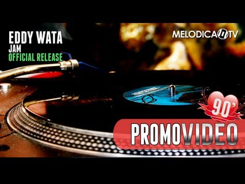 Eddy Wata - Jam (Official)