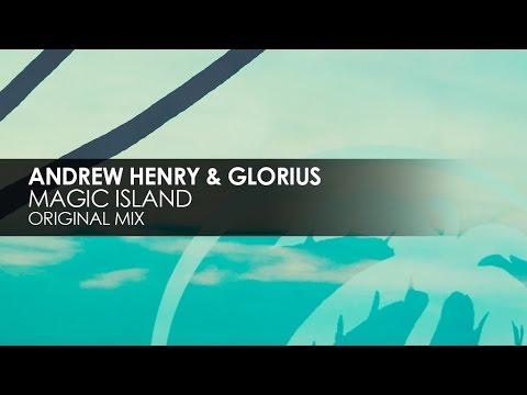 Andrew Henry & Glorius - Magic Island