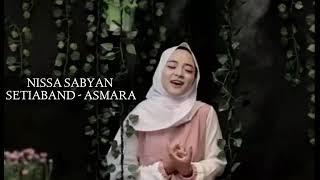 Download NISA SABYAN COVER | ASMARA SETIABAND