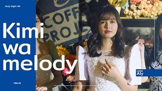 Gambar cover 【MV】「Kimi wa Melody」AKB48   JKT48   BNK48   MNL48