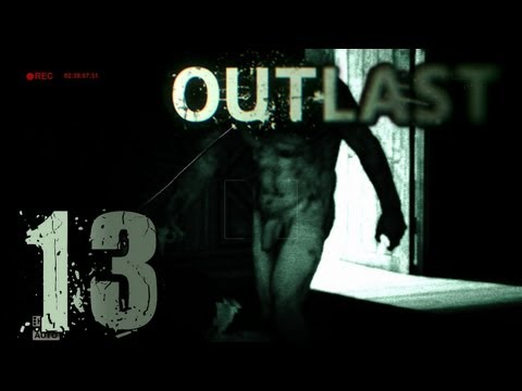 Outlast #13: Nackidei on Tour [Let's Play   Deutsch   HD]
