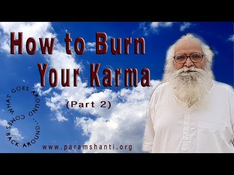 The secrets of karma by bapuji part 2 कर्म ज्ञान, कर्म और फल