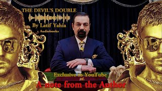 THE DEVIL'S DOUBLE  Book by Latif Yahia A note from the Author