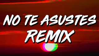 Omy de Oro x Jay Wheeler x Miky Woodz - No Te Asustes REMIX (Letra/Lyrics)