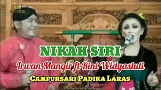 NIKAH SIRI - Irwan Mangir ft Rini Widyastuti - Campursari Padika Laras - Sinyo Official