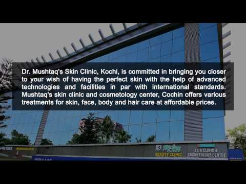 Cosmetic Treatment in Kochi   Skin Specialist in Kerala   Cosmetology Clinic in India