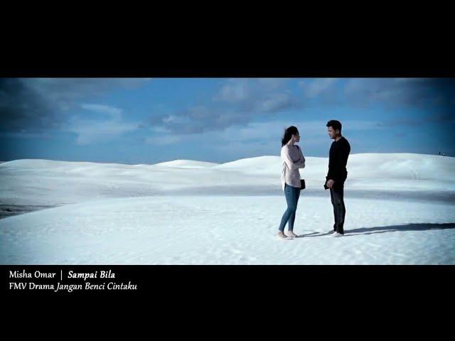 (OST JANGAN BENCI CINTAKU) Misha Omar - Sampai Bila (Lyric Video) #1