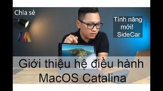 [Giới thiệu] Hệ điều hành MacOS Catalina, trải nghiệm tính năng SideCar | Mac Cafe