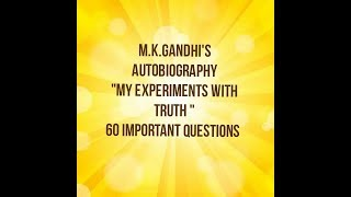 Preparation of Lt grade exam in English: M.K.Gandhi's autobiography