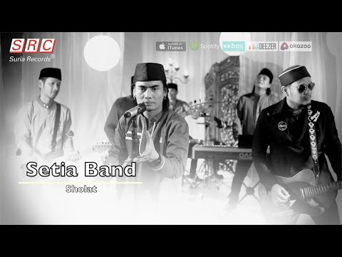 Setia Band - Sholat ( - HD)