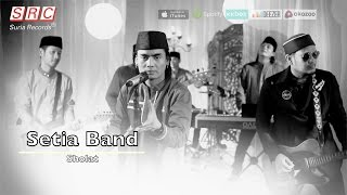 Setia Band - Sholat (Official Mp3 - HD)