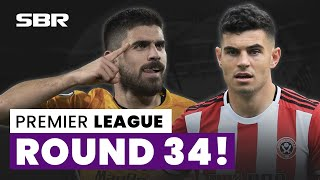 Premier League Week 34: Football Tips, Odds & Predictions