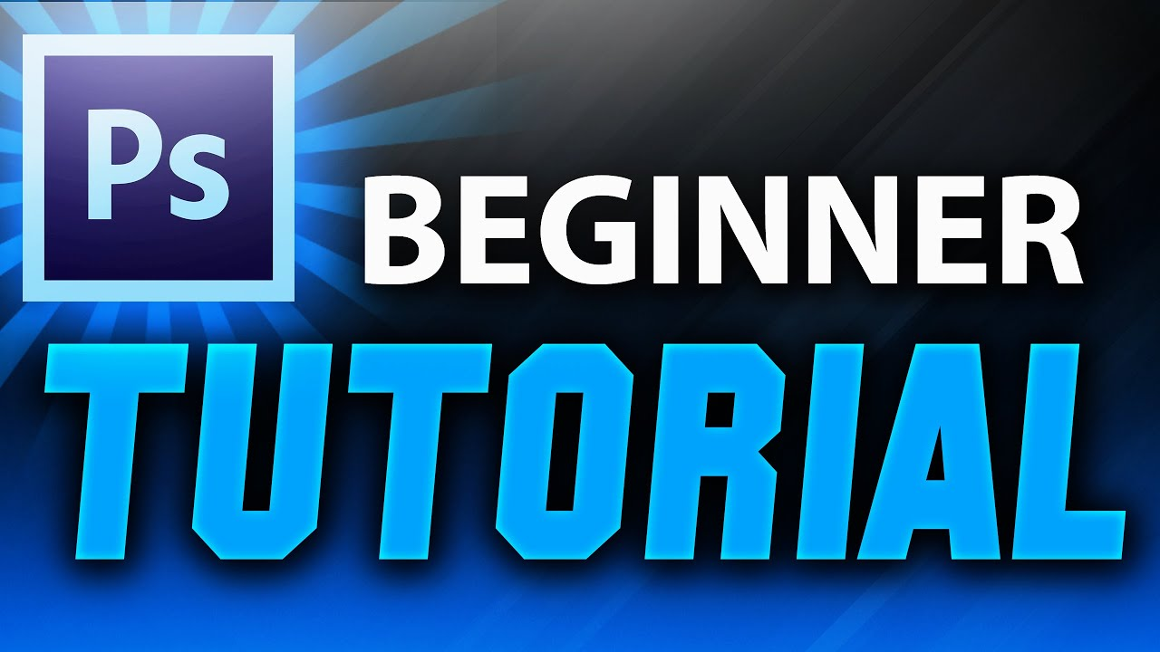 For beginners tutorials cs6 photoshop