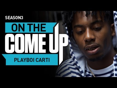 On The Come Up: Playboi Carti