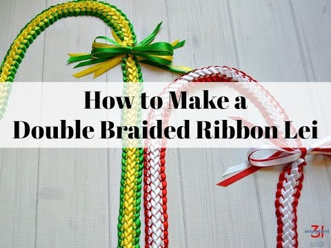 Double Braided Ribbon Lei Instructions Youtube