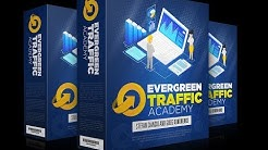 Evergreen Traffic Academy Review Demo - Free Traffic Machines To Bring $100-$200/Day Passive Income