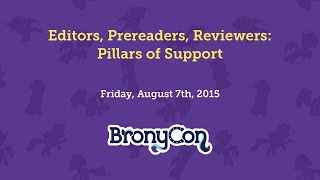 Editors, Prereaders, Reviewers: Pillars of Support