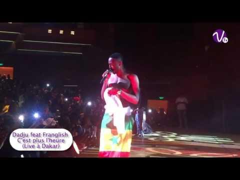 C'est plus l'heure - Dadju x Franglish (live Dakar)