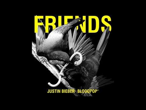 Justin Bieber & BloodPop® - Friends...