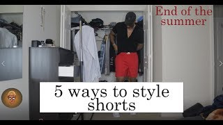 How to Style Shorts | End of the Hot Summer Outfits | Men's Fashion Inspiration