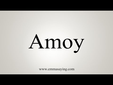 How To Pronounce Amoy