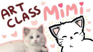 Lily's Art Class 10 ~ MIMI /ᐠ。ꞈ。ᐟ\ ❤