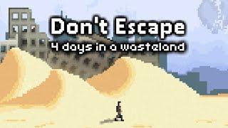 Don't Escape 4 days to survive!