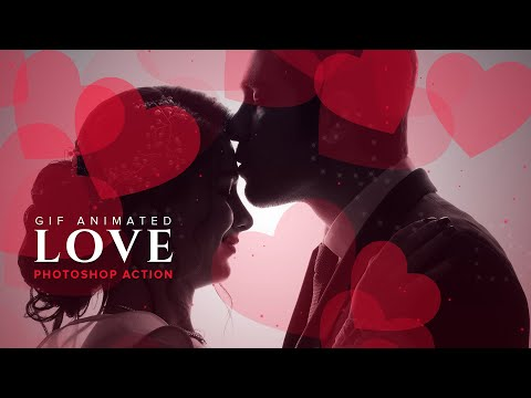 Gif Animated Love Photoshop Action Tutorial   Awesome Gift   Valentines Day