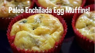 Paleo Enchilada Egg Muffins! Green Chile! GIVEAWAY!! Toddler friendly! Thumbnail