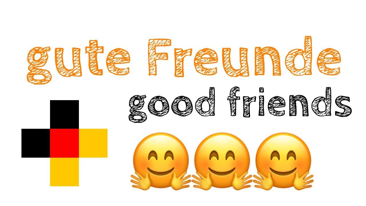 Eine gute freundschaft