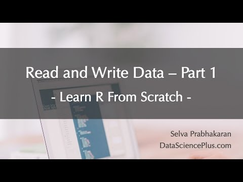 R Tutorial 24: Read and write data - part 1/3