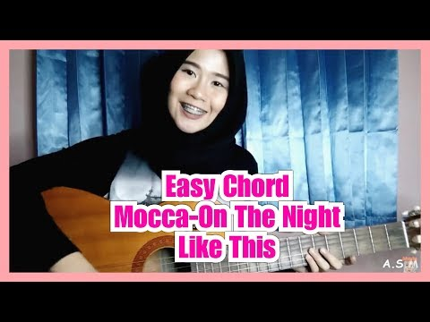 Mocca | On The Night Like This | Chord