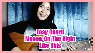 Video Mocca | On The Night Like This | Chord download MP3, 3GP, MP4, WEBM, AVI, FLV Desember 2017
