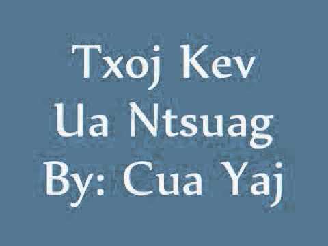 Txoj Kev Ua Ntsuag [Cua Yaj]*Lyrics thumbnail