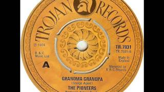 The Pioneers - Grandma grandpa (1974)