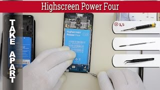How to disassemble 📱 Highscreen Power Four Take apart Tutorial