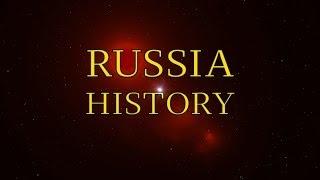 History of Russia. История России.