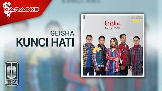 Geisha - Kunci Hati (Official Karaoke Video)
