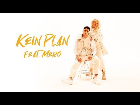 Loredana feat. MERO - Kein Plan (prod. Macloud & Miksu & Lee)