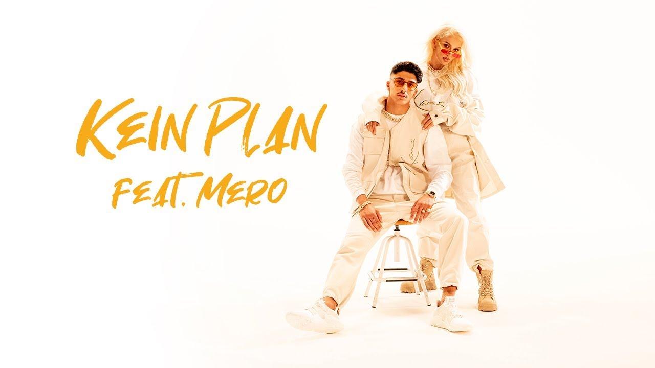 Loredana feat. MERO - Kein Plan